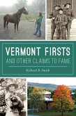 Vermont Firsts and Other Claims to Fame (eBook, ePUB)