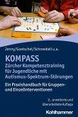 KOMPASS - Zürcher Kompetenztraining für Jugendliche mit Autismus-Spektrum-Störungen (eBook, ePUB)