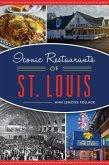 Iconic Restaurants of St. Louis (eBook, ePUB)