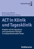 ACT in Klinik und Tagesklinik (eBook, ePUB)