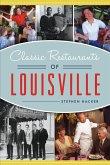 Classic Restaurants of Louisville (eBook, ePUB)