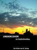 UNDERCOVER (eBook, ePUB)