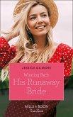 Winning Back His Runaway Bride (Mills & Boon True Love) (eBook, ePUB)