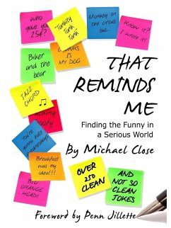 That Reminds Me: Finding the Funny in a Serious World (eBook, ePUB) - Close, Michael