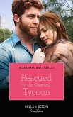 Rescued By The Guarded Tycoon (Mills & Boon True Love) (eBook, ePUB)