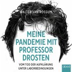 Meine Pandemie mit Professor Drosten (MP3-Download)
