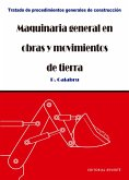 Maquinaria general en obras y movimientos de tierra (eBook, PDF)