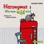 Hieronymus oder Wie man wild wird (MP3-Download)