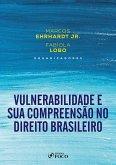 Vulnerabilidade e sua Compreensão no Direito (eBook, ePUB)