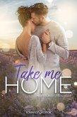 Take Me Home (eBook, ePUB)