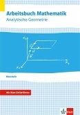 Arbeitsbuch Mathematik Oberstufe Analytische Geometrie. Arbeitsbuch plus Erklärfilme Klassen 10-12 oder 11-13