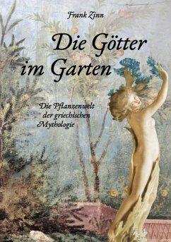 Die Götter im Garten (eBook, ePUB)