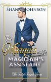 The Marquis and the Magician's Assistant