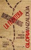 Borderlands / La frontera (eBook, ePUB)