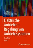 Elektrische Antriebe - Regelung von Antriebssystemen (eBook, PDF)