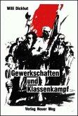 Gewerkschaften und Klassenkampf (eBook, PDF)