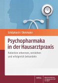 Psychopharmaka in der Hausarztpraxis (eBook, PDF)