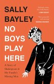 No Boys Play Here: A Story of Shakespeare and My Family's Missing Men (eBook, ePUB)
