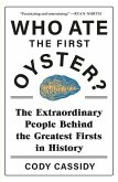 Who Ate the First Oyster?