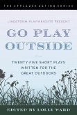 LineStorm Playwrights Present Go Play Outside