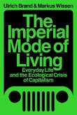 The Imperial Mode of Living (eBook, ePUB)