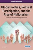 Global Politics, Political Participation, and the Rise of Nationalism