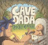 Cave Dada Picky Eater (eBook, ePUB)