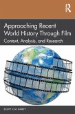 Approaching Recent World History Through Film