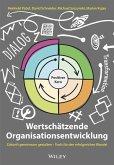 Wertschätzende Organisationsentwicklung (eBook, ePUB)