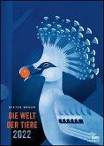Dieter Braun: Die Welt der Tiere 2022 - Wandkalender - Poster-Format