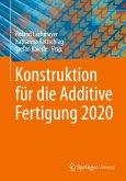 Konstruktion für die Additive Fertigung 2020