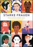 Starke Frauen Wochenkalender 2022 - Mit 53 Wochenblättern