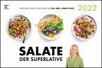 Salate der Superlative 2022 - Bild-Kalender 49,5x33 - Küchen-Kalender - gesunde Ernährung - leckere Gerichte