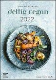 Deftig vegan by veggielicious - Rezeptkalender 2022 23,7x34 - Bild-Kalender - gesunde Ernährung - vegane Speisen - mit Rezepten