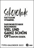 Sprüche-Kalender 2022 - Typo-Kalender von FUNI SMART ART - Poster-Format 49,5 x 68,5 cm