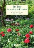 Ein Jahr in meinem Garten - Wochenkalender 2022 - Garten-Kalender mit 53 Blatt - Format 21,0 x 29,7 cm - Spiralbindung