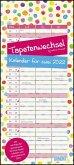 Tapetenwechsel 2022 - Kalender für zwei - Notizkalender - Partner-Planer - Format 22 x 49,5 cm