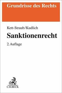 Sanktionenrecht - Kett-Straub, Gabriele;Kudlich, Hans
