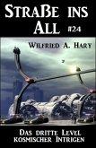 Straße ins All 24: Das dritte Level kosmischer Intrigen (eBook, ePUB)