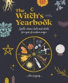 The Witch's Yearbook: Spells, Stones, Tools and Rituals for a Year of Modern Magic