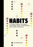 Habits: A 12-Week Journal to Change Your Habits, Track Your Progress, and Achieve Your Goals