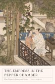 The Empress in the Pepper Chamber: Zhao Feiyan in History and Fiction
