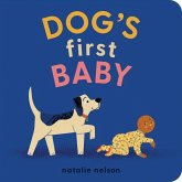 Dog's First Baby: A Board Book