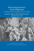 Reframing Rousseau's Lévite d'Ephraïm: The Hebrew Bible, Hospitality, and Modern Identity