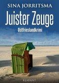 Juister Zeuge. Ostfrieslandkrimi (eBook, ePUB)