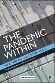The Pandemic Within: Policy Making for a Better World