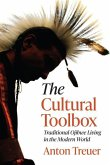 The Cultural Toolbox: Traditional Ojibwe Living in the Modern World