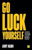 Go Luck Yourself