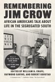 Remembering Jim Crow: African Americans Talk about Life in the Segregated South