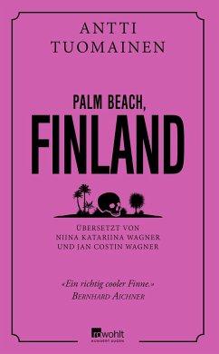 Palm Beach, Finland (Mängelexemplar) - Tuomainen, Antti